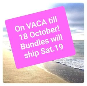 On VACA till Friday 10/18, Bundles will ship 10/19